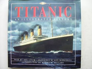 Titanic an Illustrated History Hardback Book